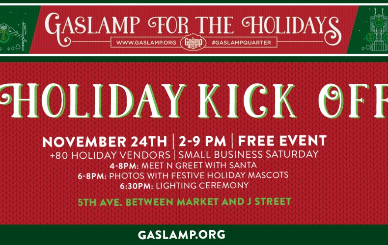 Gaslamp Holiday Kick Off