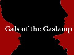 History Talks! Gals of the Gaslamp