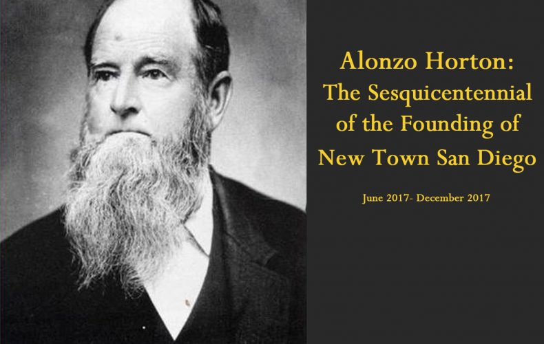 Alonzo Horton: The Sesquicentennial of the Founding of New Town San Diego