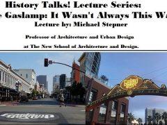 History Talks! The Gaslamp: It Wasn't Always This Way.