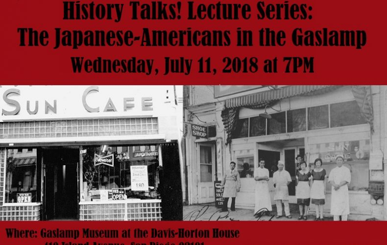 History Talks! The Japanese Americans in the Gaslamp