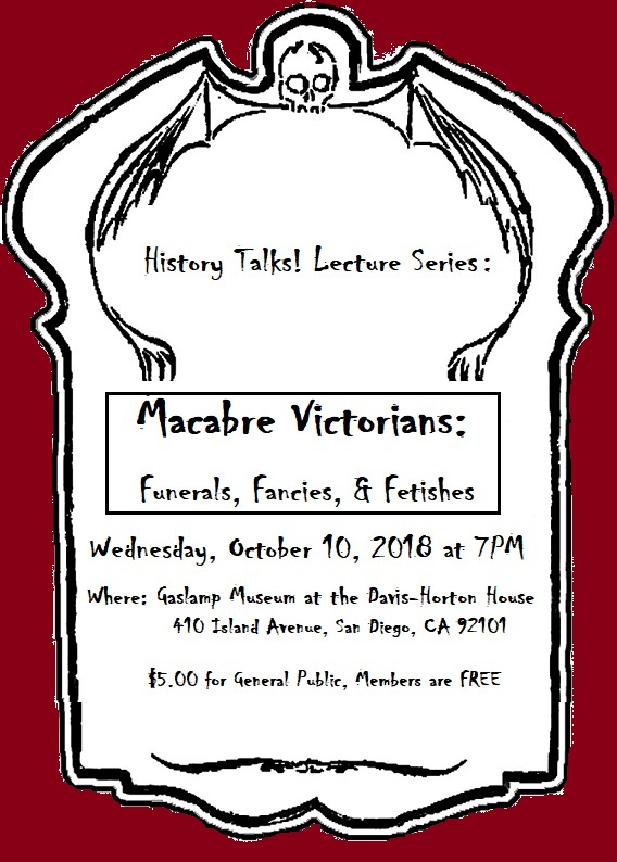 Macabre Victorians: Funerals, Fancies, and Fetishes