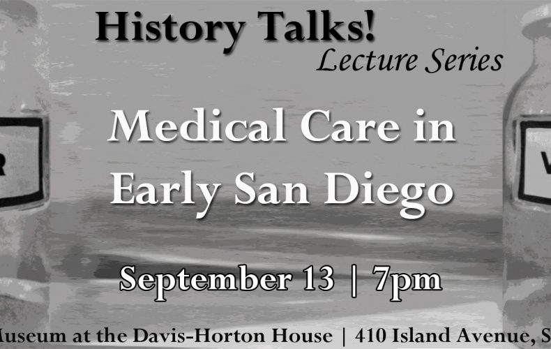 History Talks! Medical Care in Early San Diego