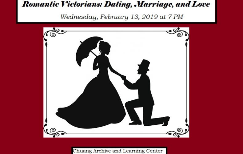 History Talks! Lecture Series: Romantic Victorians: Dating, Marriage, and Love.