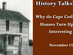 History Talks! Why do Cape Cod Saltbox-Style Houses Turn Up in the Most Interesting Places?