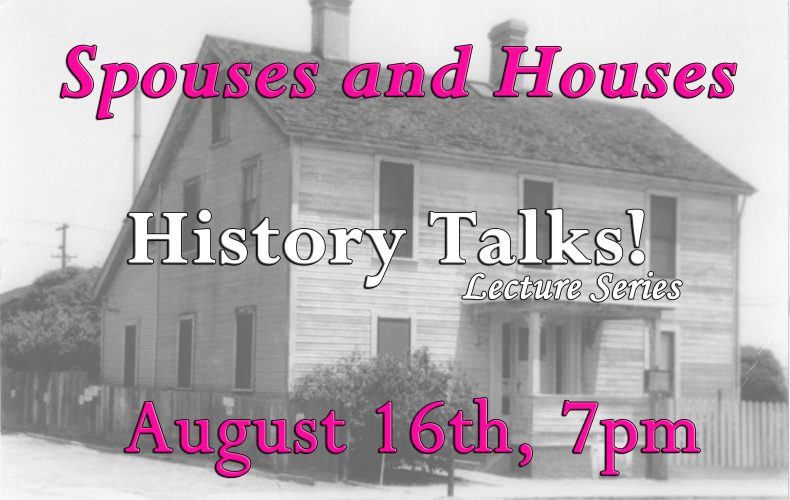 History Talks! Alonzo Horton's Spouses and Houses