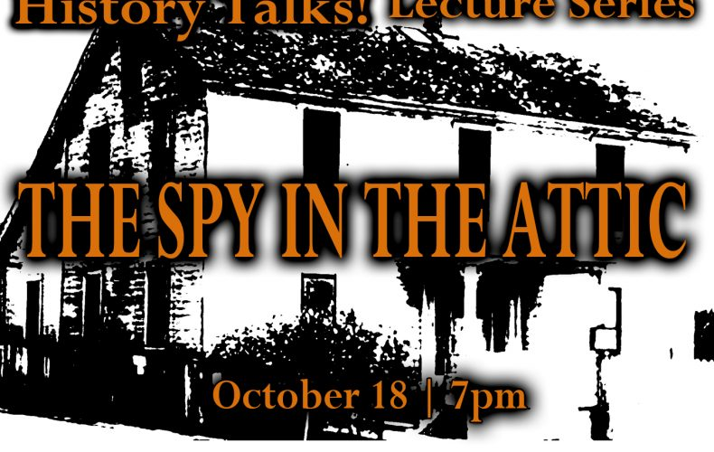 The Spy in the Attic  October 18th