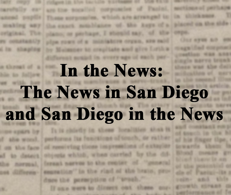 In the News: The News in San Diego and San Diego in the News